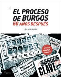 El proceso de burgos 50 años despues - Iñaki Egaña Sevilla