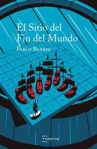 El sitio del fin del mundo - Pablo Barrio Ramirez