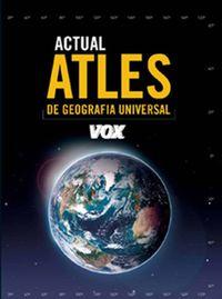 ATLES ACTUAL DE GEOGRAFIA UNIVERSAL (CAT)