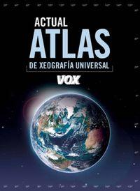 Atlas Actual De Xeografia Universal (gallego) - Aa. Vv.