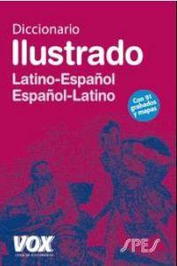 DICCIONARIO ILUSTRADO LATINO / ESPAÑOL - ESPAÑOL / LATINO
