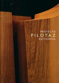 Proyecto Pilotaz Egitasmoa - Anton Mendizabal