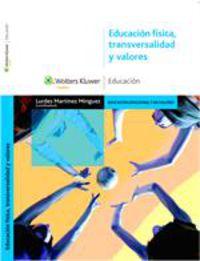 EDUCACION FISICA - TRANSVERSALIDAD Y VALORES