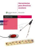 Herramientas Para Directivos Escolares - Alejandrp Campo Postigo