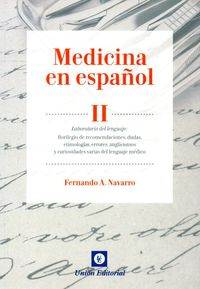 MEDICINA EN ESPAÑOL II - LABORATORIO DEL LENGUAJE