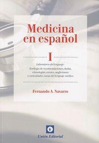 MEDICINA EN ESPAÑOL I - LABORATORIO DEL LENGUAJE
