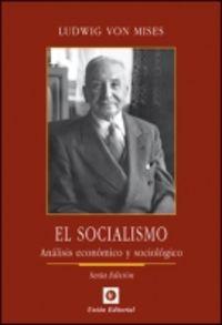 (7 ED) SOCIALISMO - ANALISIS ECONOMICO Y SOCIOLOGICO