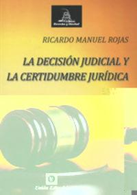 DECISION JUDICIAL Y LA CERTIDUMBRE JURIDICA