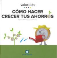 Como Hacer Crecer Tus Ahorros - Pablo M. Ramirez