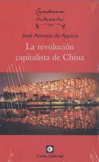 REVOLUCION CAPITALISTA DE CHINA, LA