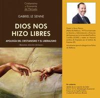 Dios Nos Hizo Libres - Gabriel Le Senne