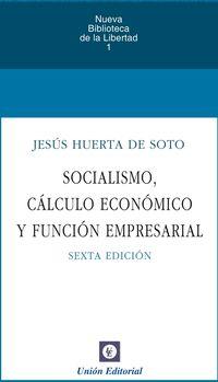 (6 ED) SOCIALISMO, CALCULO ECONOMICO Y FUNCION EMPRESARIAL