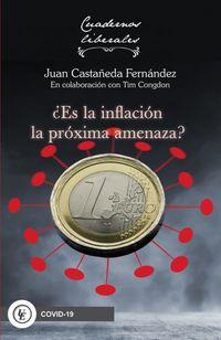 ¿ES LA INFLACION LA PROXIMA AMENAZA?