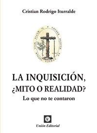 INQUISICION, ¿MITO O REALIDAD?