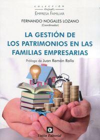 GESTION DE LOS PATRIMONIOS EN LAS FAMILIAS EMPRESARIAS, LA