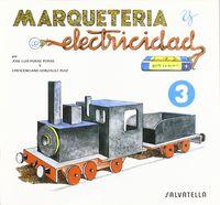 MARQUETERIA Y ELECTRICIDAD 3