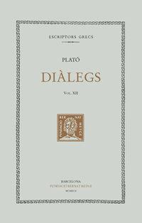 DIALEGS XII - LA REPUBLICA (LLIBRES VIII-X)