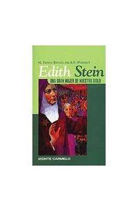 EDITH STEIN - UNA GRAN MUJER DE NUESTRO SIGLO