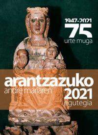 2020 - Arantzazuko Egutegia - Batzuk