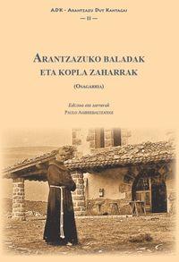 ARANTZAZUKO BALADAK ETA KOPLA ZAHARRAK (OSAGARRIA)