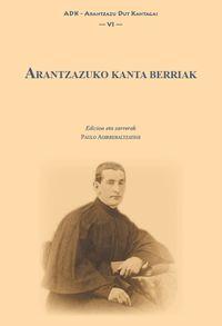 ARANTZAZUKO KANTA BERRIAK