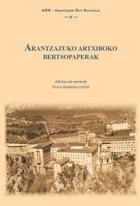 ARANTZAZUKO ARTXIBOKO BERTSOPAPERAK