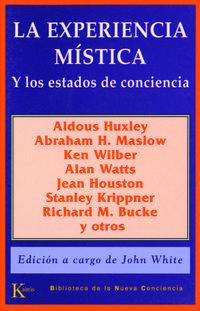 La experiencia mistica y los estados de conciencia - John White