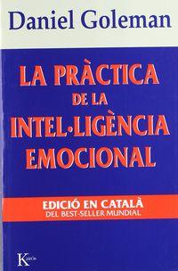 PRACTICA DE LA INTELLIGENCIA EMOCIONAL, LA