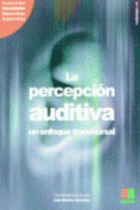 LA PERCEPCION AUDITIVA ENFOQUE TRANSVERSAL