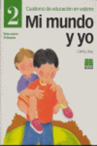 EP 2 - MI MUNDO Y YO - CUAD. DE EDUCACION EN VALORES