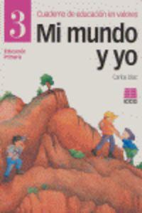 EP 3 - MI MUNDO Y YO - CUAD. DE EDUCACION EN VALORES