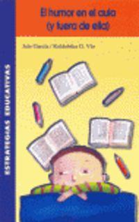 El humor en el aula y fuera de ella - Jule Garcia / Koldobika G. Vio