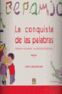 EP - LA CONQUISTA DE LAS PALABRAS I