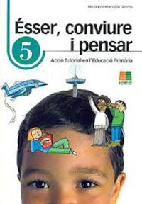 ESSER, CONVIURE I PENSAR 5 - ACCIO TUTORIAL EN L'EDUCACIO PRIMARIA