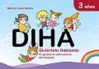 3 Años - Diha - Diviertete Hablando - Aa. Vv.