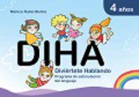 4 Años - Diha - Diviertete Hablando - Aa. Vv.