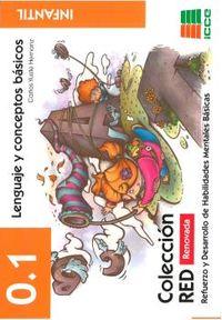 (2 Ed) Red 0.1 Lenguaje Y Conceptos Basicos - Infantil (4-6 Años) - Carlos Yuste Hernaiz