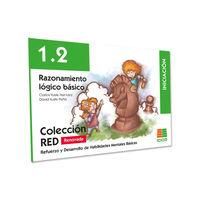 (2 ED) RED 1.2 RAZONAMIENTO LOGICO BASICO - INICIACION (6-8 AÑOS)