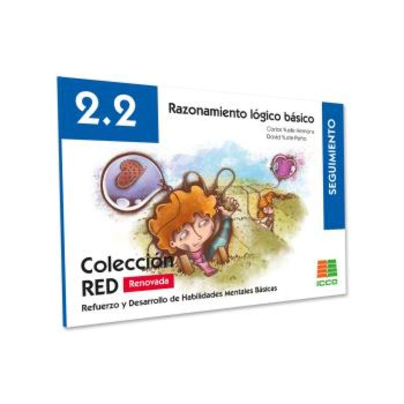 (2 ED) RED 2.2 RAZONAMIENTO LOGICO BASICO - SEGUIMIENTO (8-10 AÑOS)