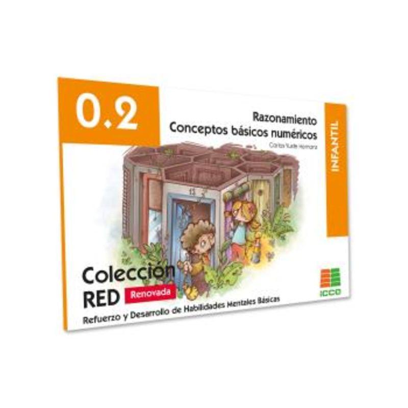 (2 ED) RED 0.2 RAZONAMIENTO - INFANTIL (4-6 AÑOS)