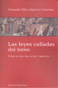 LEYES CALLADAS DEL TOREO, LAS