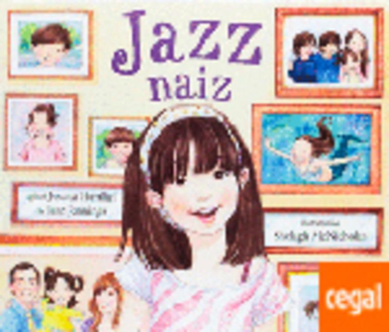 Jazz Naiz - Jessica Herthel / Jazz Jennings