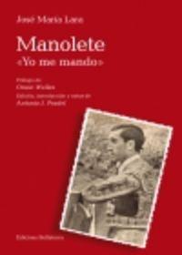 """MANOLETE """"YO ME MANDO"""""""
