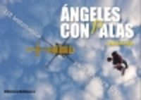 ANGELES CON PALAS - 112 TESTIMONIOS PARA AYUDAR A IVAN