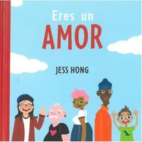 eres un amor - Jess Hong