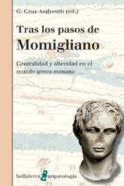 Tras Los Pasos De Momigliano - G. Cruz Andreotti (ed. )