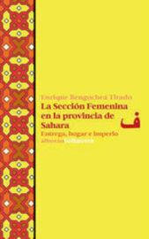 SECCION FEMENINA EN LA PROVINCIA DE SAHARA, LA