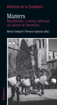 MANTERS MORABITISME I COMERÇ INFORMAL ALS CARRERS DE BARCELONA