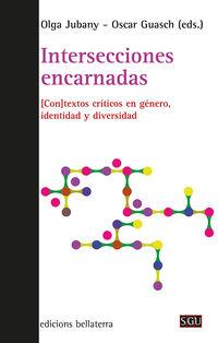 INTERSECCIONES ENCARNADAS