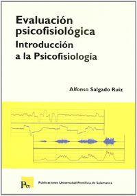 EVALUACION PSICOFISIOLOGICA - INTRODUCCION A LA PSICOFISIOLOGIA